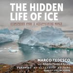 The Hidden Life of Ice by  Alberto Flores d'Arcais audiobook
