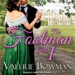 The Footman and I by  Valerie Bowman audiobook