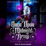 Once Upon A Midnight Drow by  Martha Carr audiobook