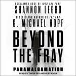 Beyond The Fray by  G. Michael Hopf audiobook