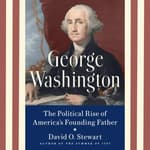George Washington by  David O. Stewart audiobook