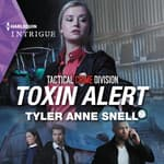 Toxin Alert by  Tyler Anne Snell audiobook