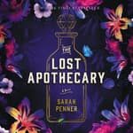 The Lost Apothecary by  Sarah Penner audiobook