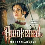 Awakened by  Morgan L. Busse audiobook