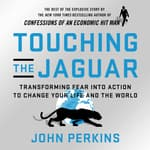 Touching the Jaguar by  John Perkins audiobook
