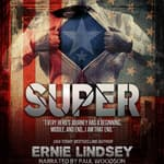 Super by  Ernie Lindsey audiobook