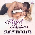 Perfect Partners by  Carly Phillips audiobook