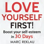 Love Yourself First! by  Marc Reklau audiobook