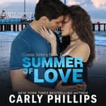 Summer of Love by  Carly Phillips audiobook