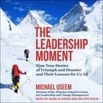 The Leadership Moment by  Michael Useem audiobook