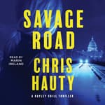 Savage Road by  Chris Hauty audiobook