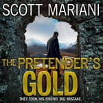 The Pretender's Gold by  Scott Mariani audiobook