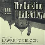 The Darkling Halls of Ivy by  Lawrence Block audiobook