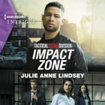 Impact Zone by  Julie Anne Lindsey audiobook
