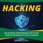 Hacking by  Kevin M. Clark audiobook