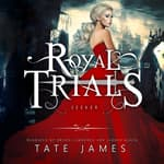 The Royal Trials: Seeker by  Tate James audiobook