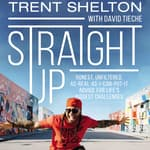 Straight Up by  Trent Shelton audiobook