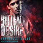 Bitten By Desire by  Annabelle Jacobs audiobook