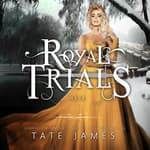 The Royal Trials: Heir by  Tate James audiobook