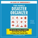 In Case of Emergency: The Family Disaster Organizer by  Alison Stewart audiobook