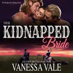 Their Kidnapped Bride by  Kylie Stewart audiobook