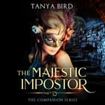 The Majestic Impostor by  Tanya Bird audiobook