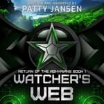 Watcher's Web by  Patty Jansen audiobook