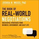 The Book of Real-World Negotiations by  Joshua N. Weiss PhD audiobook