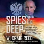 Spies of the Deep by  W. Craig Reed audiobook