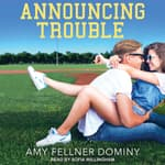 Announcing Trouble by  Amy Fellner Dominy audiobook
