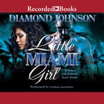 Little Miami Girl by  Diamond Johnson audiobook
