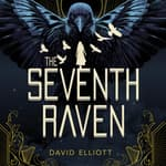 The Seventh Raven by  David Elliott audiobook
