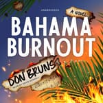 Bahama Burnout  by  Don Bruns audiobook