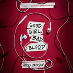 Good Girl, Bad Blood by  Holly Jackson audiobook