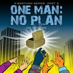 One Man: No Plan by  M T McGuire audiobook