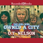 The Girl Who Owned a City by  O.T. Nelson audiobook