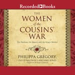 The Women of the Cousins' War by  Michael Jones audiobook