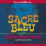 Sacre Bleu by  Christopher Moore audiobook