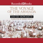 The Voyage of the Armada by  David Howarth audiobook