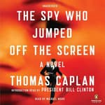 The Spy Who Jumped Off the Screen by  Thomas Caplan audiobook