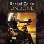 Undone by  Rachel Caine audiobook