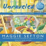 Unraveled by  Maggie Sefton audiobook