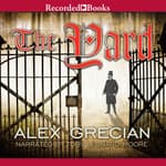 The Yard by  Alex Grecian audiobook