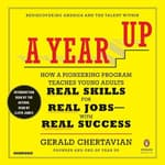 A Year Up by  Gerald Chertavian audiobook