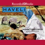 Haveli by  Suzanne Fisher Staples audiobook