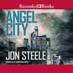 Angel City by  Jon Steele audiobook