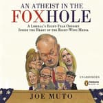 An Athiest In the Foxhole by  Joe Muto audiobook