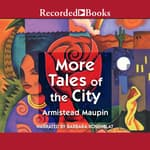 More Tales of the City by  Armistead Maupin audiobook
