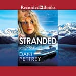Stranded by  Dani Pettrey audiobook