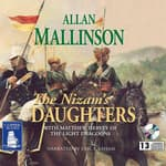 The Nizam's Daughters by  Allan Mallinson audiobook